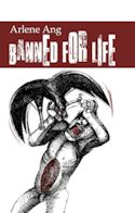 Cover of Banned for Life, poems by Arlene Ang