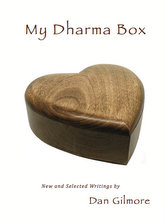 Front Cover of My Dharma Box, by Dan Gilmore
