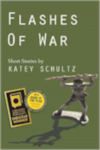 Cover of Flashes of War By Katey Schultz