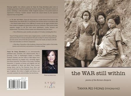 Full cover of The War Still Within, poems of the Korean diaspora by Tanya Ko Hong