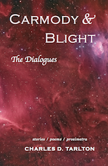 Front Cover of Carmody & Blight: The Dialogues, by Charles D. Tarlton